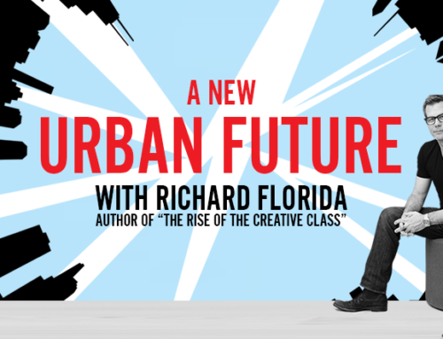 ICYMI: Recap of A New Urban Future with Richard Florida, April 13, 2017