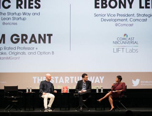 ICYMI: Recap of The Startup Way with Eric Ries + Adam Grant, October 16, 2017