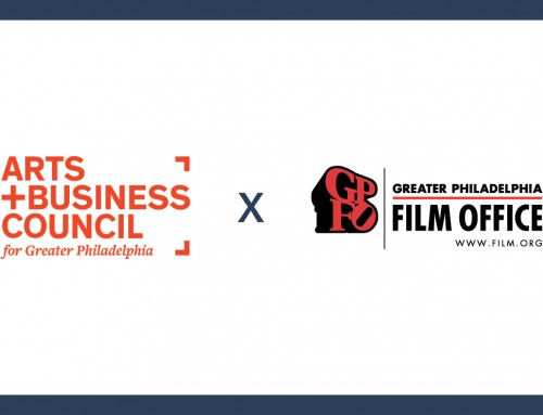 Greater Philadelphia Film Office Announces Renewed Partnership with Arts + Business Council